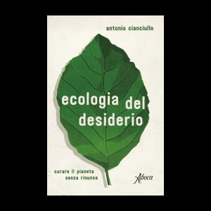 ecologia-del-desiderio-cianciullo